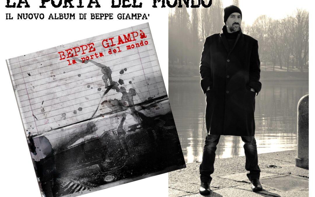 LA PORTA DEL MONDO – Il nuovo album di Beppe Giampà, dal 22 maggio 2020
